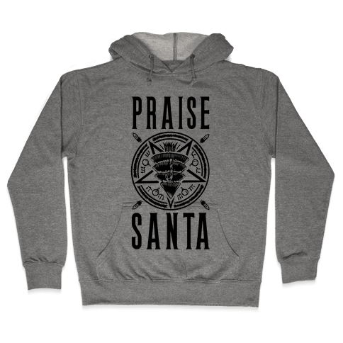 Praise Santa Hooded Sweatshirt