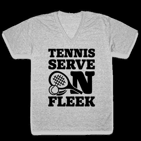 Tennis Serve On Fleek V-Neck Tee Shirt