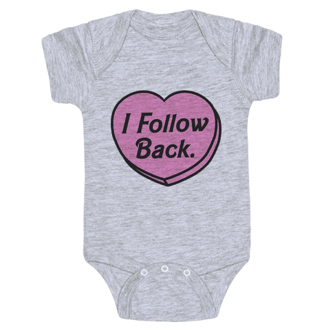 I Follow Back Baby Onesy