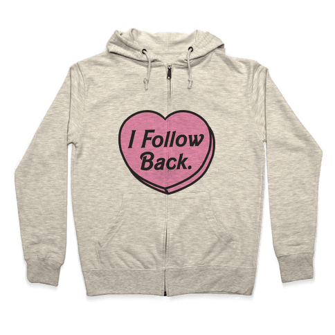 I Follow Back Zip Hoodie