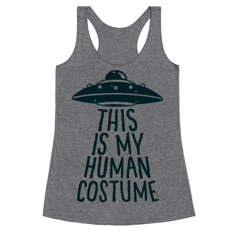 This is My Human Costume Racerback Tank Top