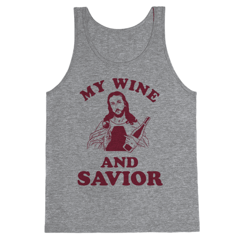 My Wine and Savior Tank Top