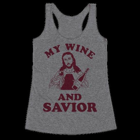My Wine and Savior Racerback Tank Top