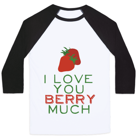 Berry Much Baseball Tee
