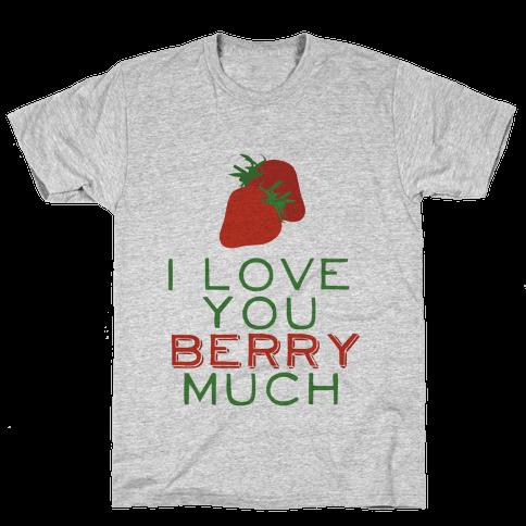 Berry Much Mens T-Shirt