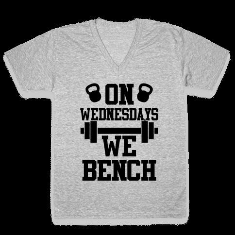 On Wednesdays We Bench V-Neck Tee Shirt