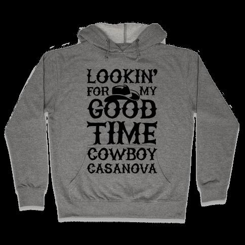 Cowboy Casanova Hooded Sweatshirt