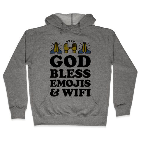 God Bless Emojis & Wifi Hooded Sweatshirt