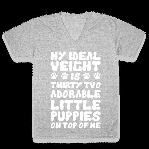 Ideal Weight (Puppies) V-Neck Tee Shirt