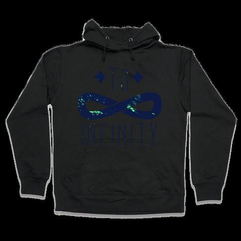 To Infinity and Beyond (half 1) Hooded Sweatshirt
