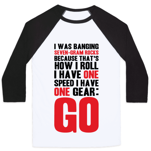 Only One Gear Baseball Tee