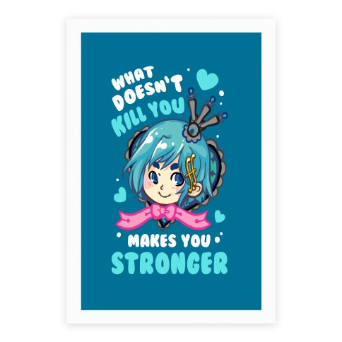 What Doesn't Kill You Makes You Stronger Sayaka Parody Poster