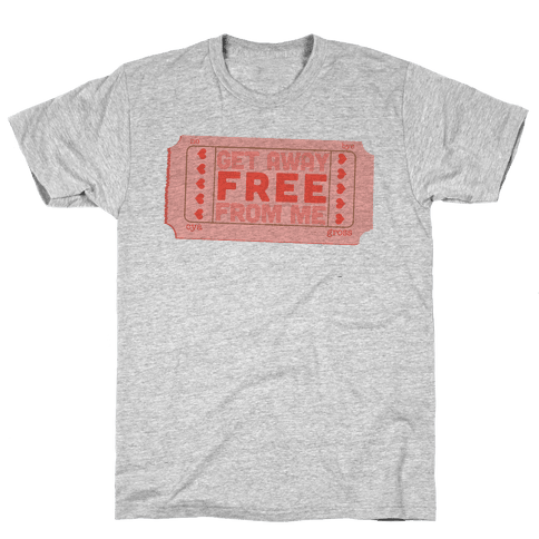 Free Ticket Away from Me (Tank) Mens T-Shirt