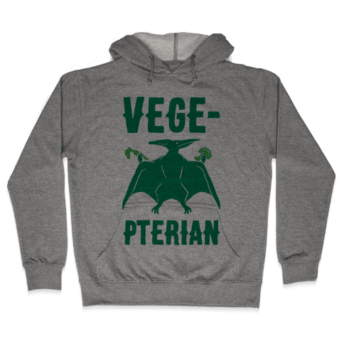 Vege-pterian Hooded Sweatshirt