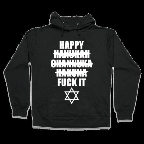 Happy Hakuna Hooded Sweatshirt