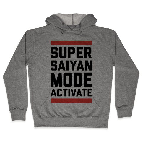 Super Saiyan Mode Activate Hooded Sweatshirt