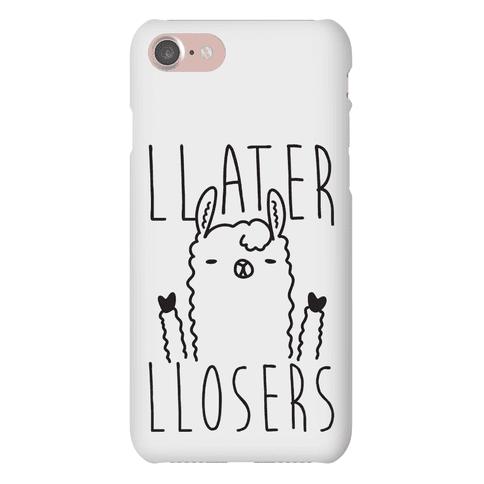 Llater Llosers Llama Phone Case