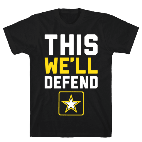 This We'll Defend Mens T-Shirt