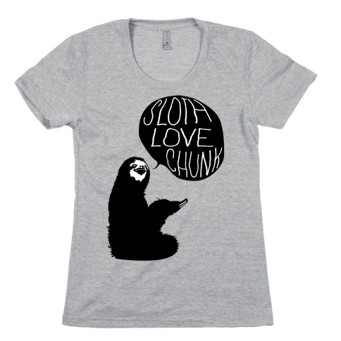 Sloth Love Chunk Womens T-Shirt
