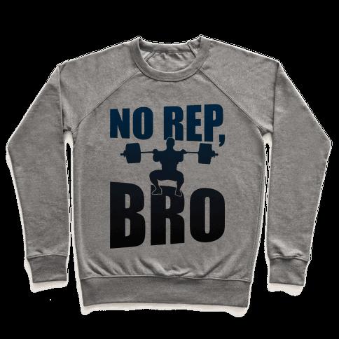 No Rep, Bro (Crossfit) Pullover