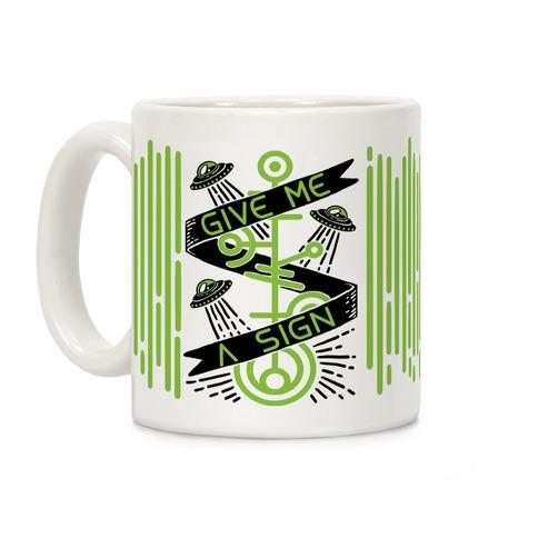 Give Me A Sign Coffee Mug