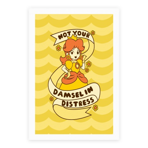 Not Your Damsel In Distress Poster
