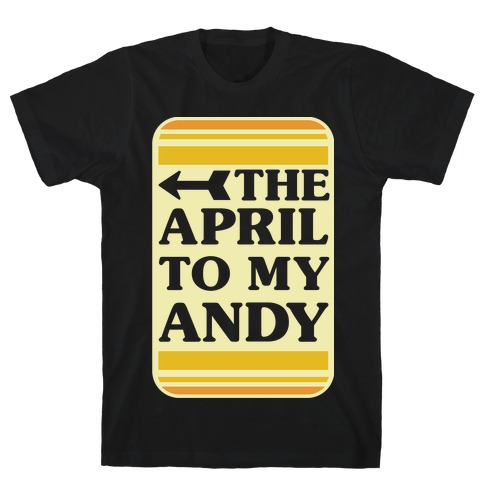 The April to My Andy T-Shirt