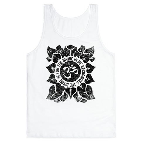 The Divine In Me Recognizes The Divine In You Tank Top