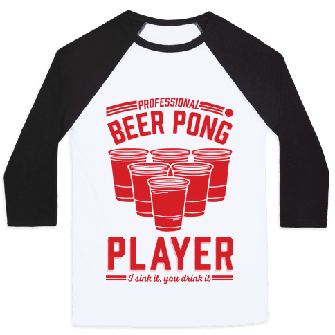 Professional Beer Pong Player Baseball Tee
