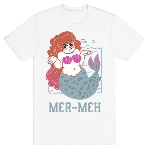 Mer-Meh T-Shirt