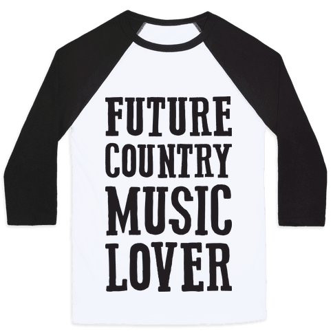 Future Country Music Lover Baseball Tee