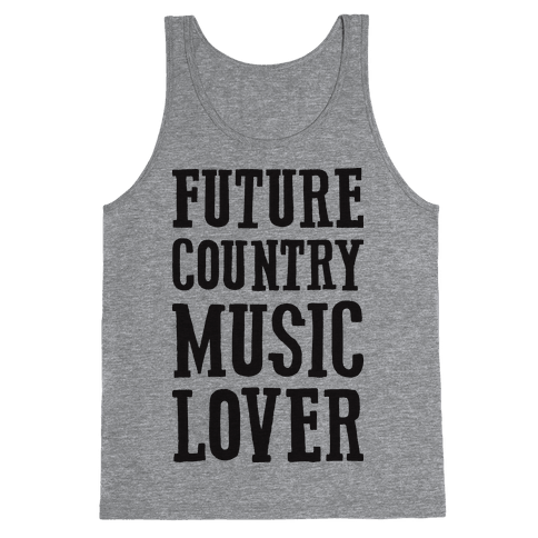 Future Country Music Lover Tank Top