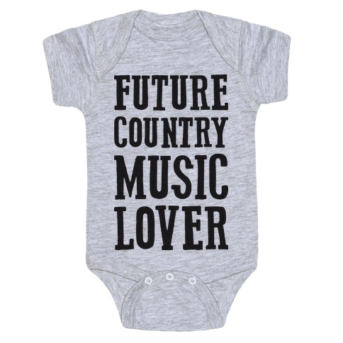 Future Country Music Lover Baby Onesy
