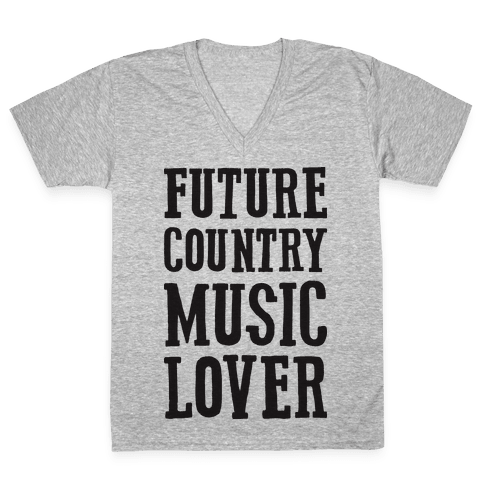 Future Country Music Lover V-Neck Tee Shirt