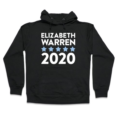 Elizabeth Warren 2020 Hooded Sweatshirt