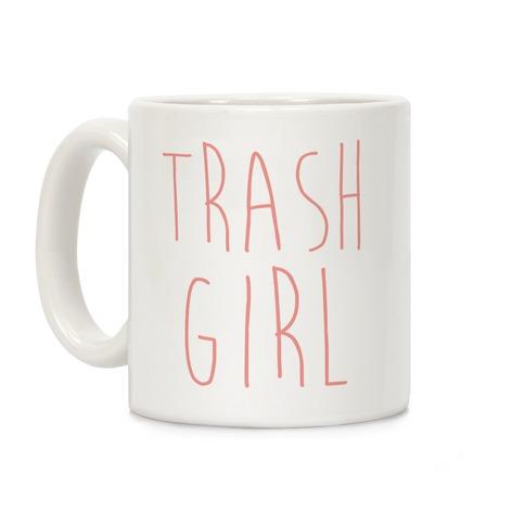 Trash Girl Coffee Mug