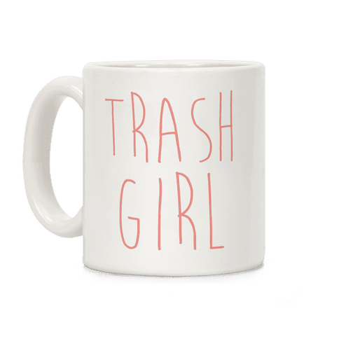 Trash Girl Coffee Mug