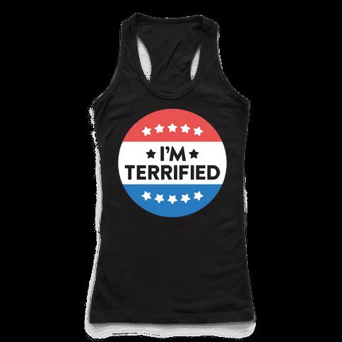Im Terrified Political Button (White)