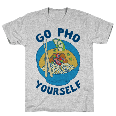 Go Pho Yourself Mens T-Shirt