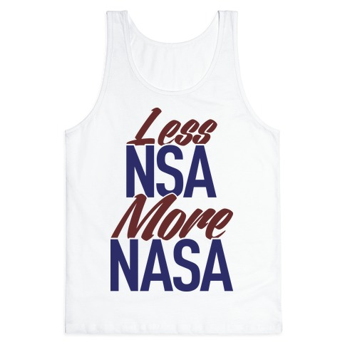 Less NSA More NASA Tank Top