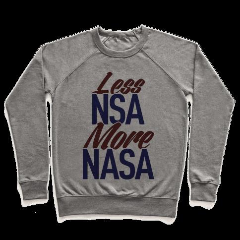 Less NSA More NASA Pullover
