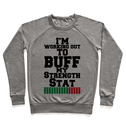 Buff Your Stats Pullover