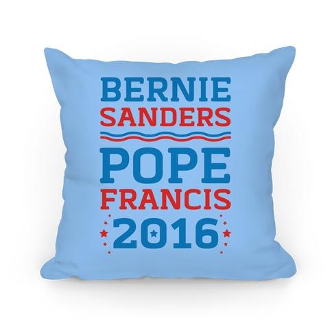 Bernie Sanders / Pope Francis 2016 Pillow