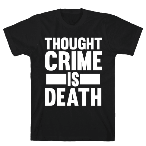 Thoughtcrime Mens T-Shirt