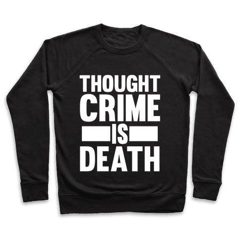 Thoughtcrime Pullover