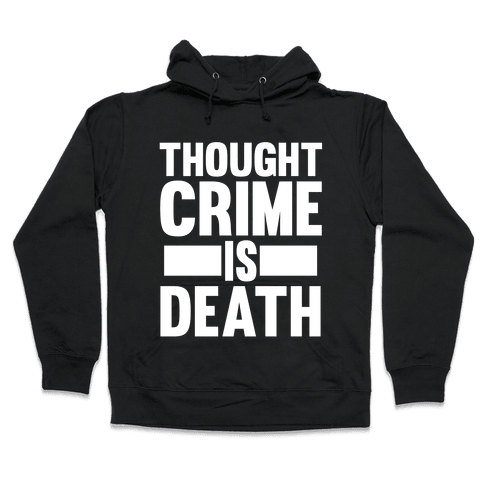 Thoughtcrime Hooded Sweatshirt