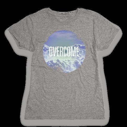 Overcome Womens T-Shirt
