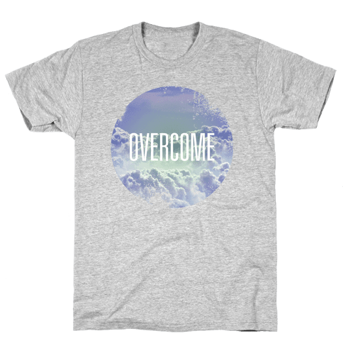 Overcome Mens T-Shirt