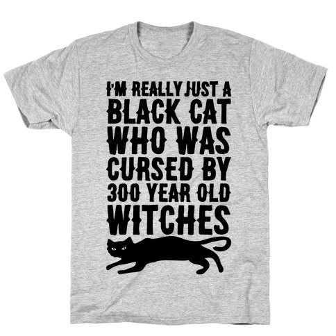 I'm Really Just A Black Cat T-Shirt