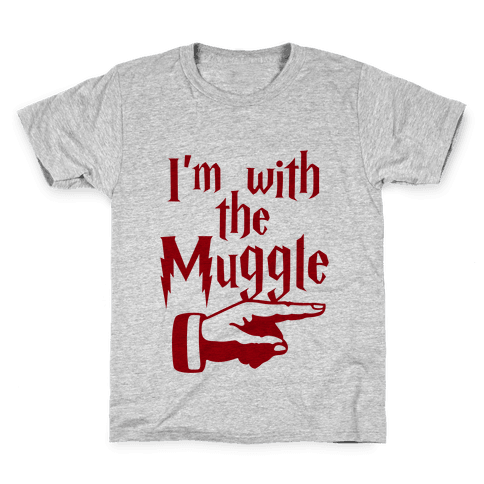 I'm With The Muggle Kids T-Shirt
